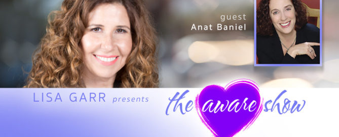Aware Show with Anat Baniel & Lisa Garr