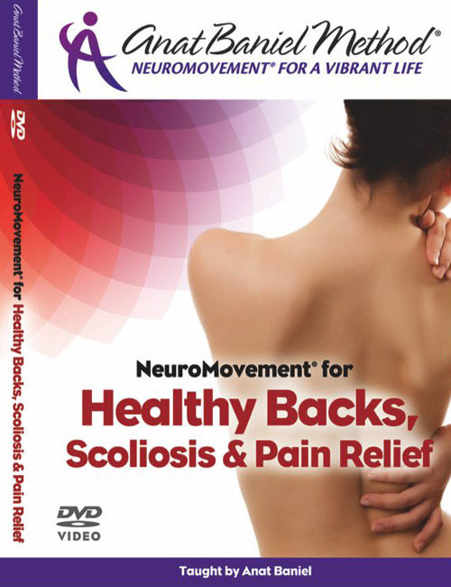 NeuroMovement for Healthy Backs, Scoliosis & Pain Relief