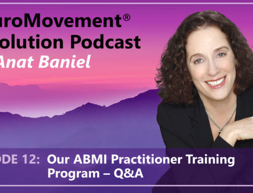 PODCAST: Our Anat Baniel Method International Practitioner Training Program