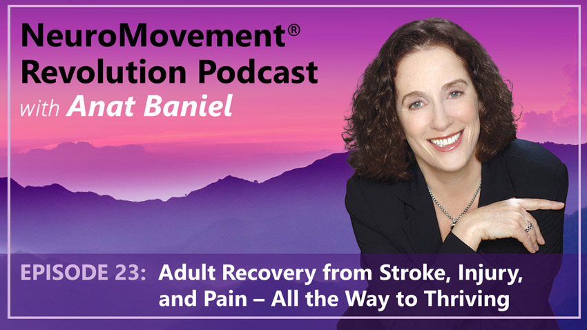 Episode 23 Adult Recovery from Stroke Injury and Pain
