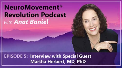 Episode 5 Interview with Martha Herbert