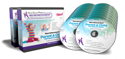 NeuroMovement Parent & Child with Special Needs 5-Day Workshop
