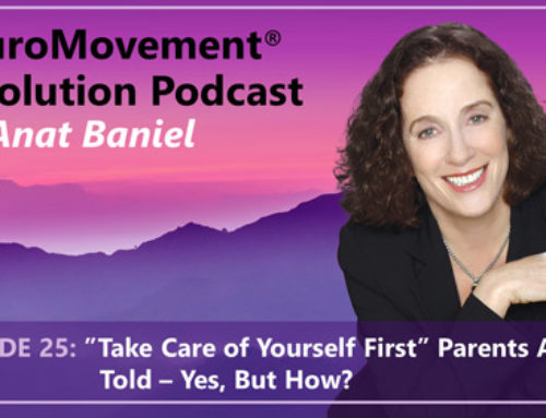 PODCAST: Take Care of Yourself First Parents Are Told – Yes, But How?