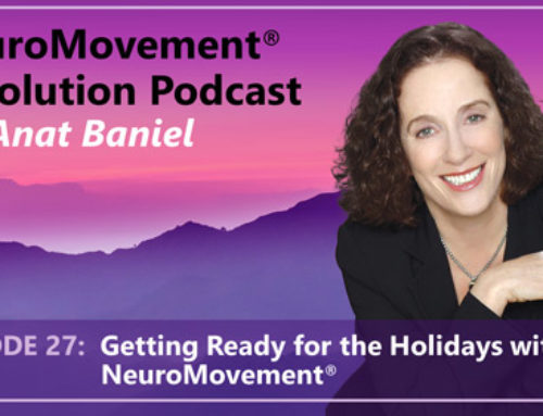 PODCAST: Getting Ready for the Holidays with NeuroMovement