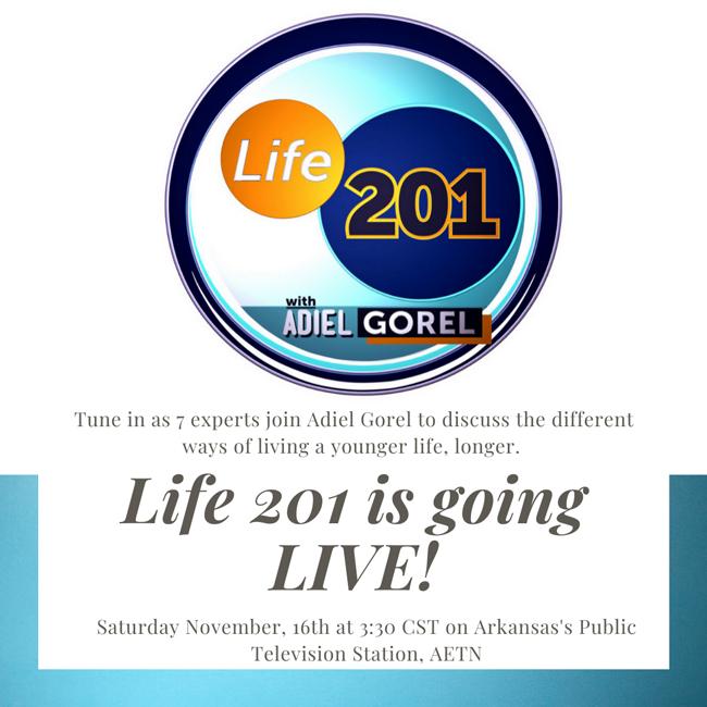 Life 201 with Adiel Gorel