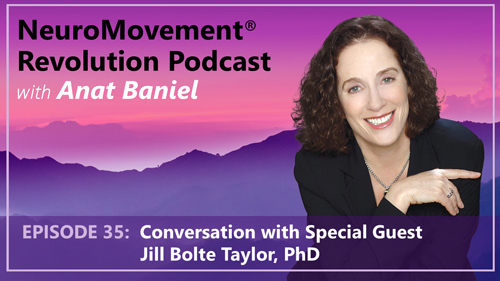 Episode 35 Conversation with Jill Bolte Taylor