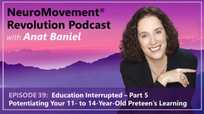 Episode 39 Potentiating Your Preteen's Learning