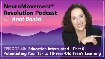 Episode 40 Potentiating Your Teen's Learning