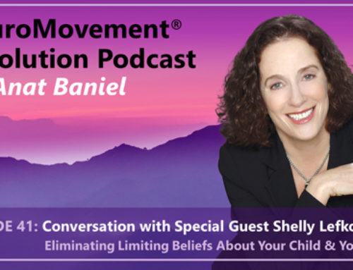PODCAST: Eliminating Limiting Beliefs About Your Child and Yourself